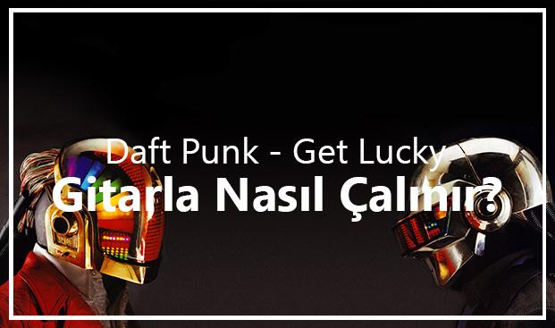 Daft Punk – Get Lucky Akorları