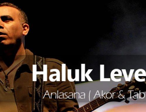 Haluk Levent – Anlasana Akor – Tab