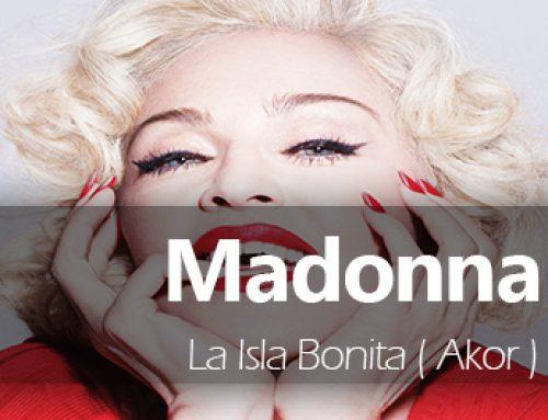 Madonna – La Isla Bonita Akor