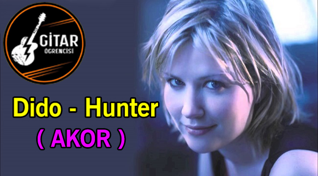 Dido Hunter Akor, gitar öğrenme, dido hunter gitar akoru, slow akor