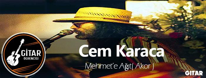 akor,gitar akor,Cem Karaca gitar akor,Mehmet'e Ağıt Akor,Mehmet'e Ağıt Gitar Akor
