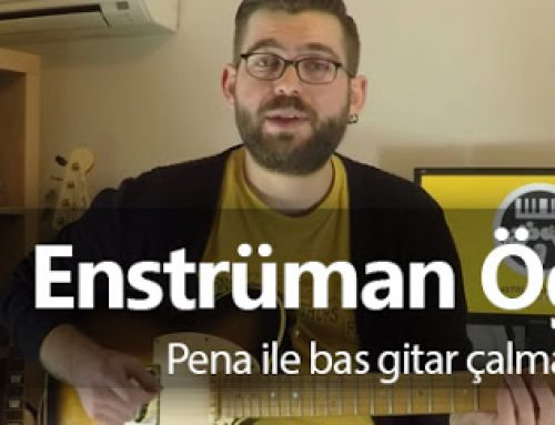 Bas Gitar Dersi: Pena ile bas gitar çalma