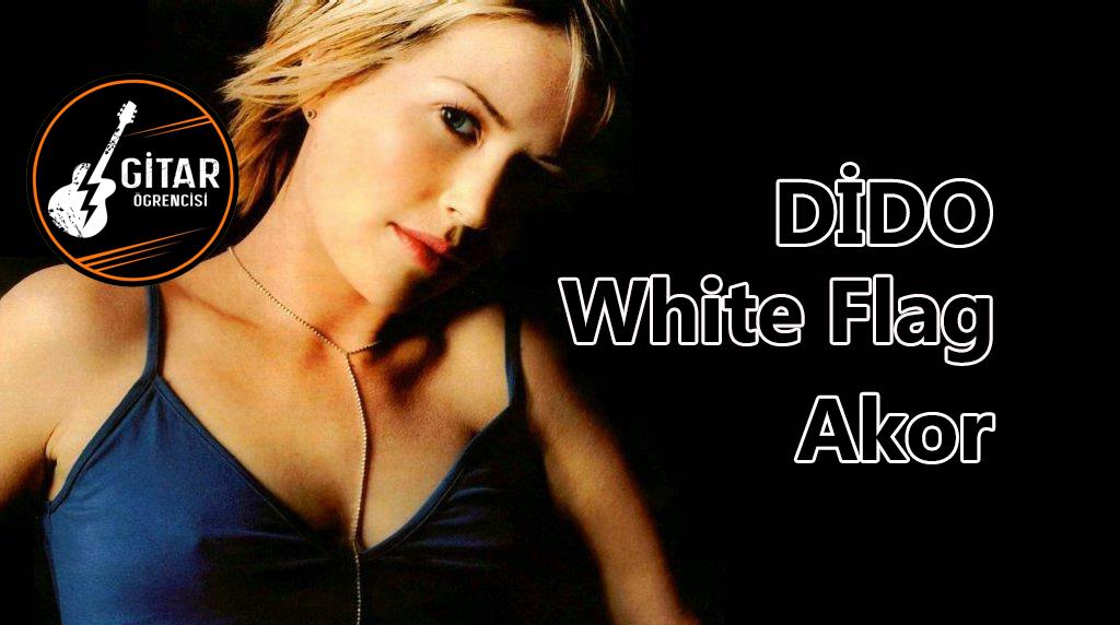 Dido White Flag Akor, Dido White Flag Gitar Akor